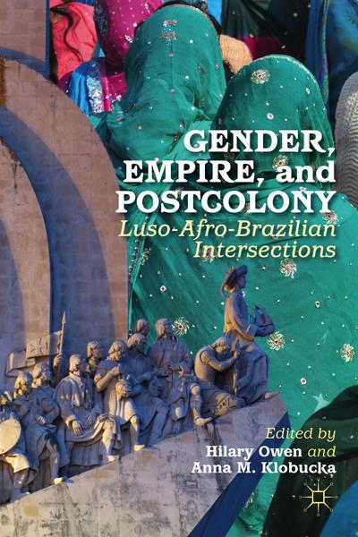 Gender, Empire, and Postcolony