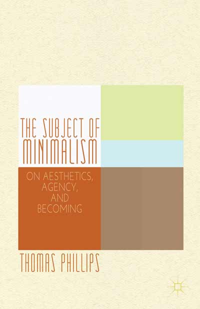 The Subject of Minimalism