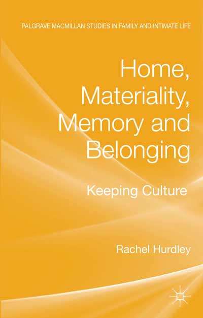 Home, Materiality, Memory and Belonging