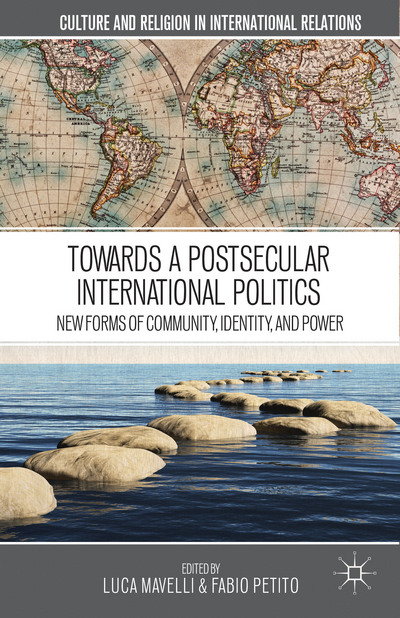 Towards a Postsecular International Politics