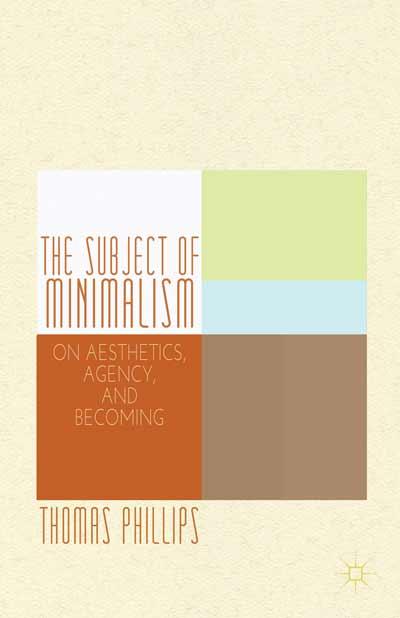 The Subject of Minimalism
