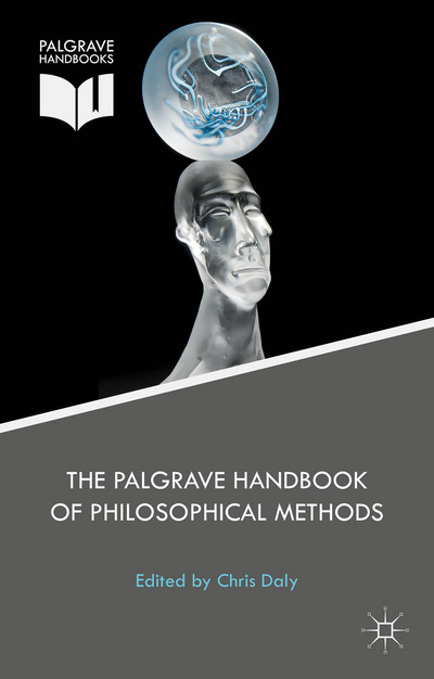 The Palgrave Handbook of Philosophical Methods