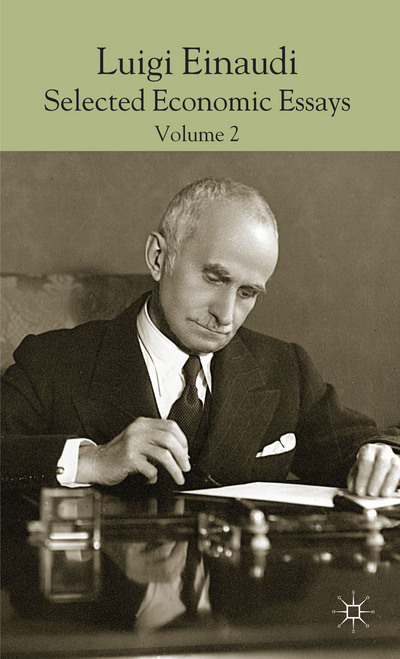 Luigi Einaudi: Selected Economic Essays