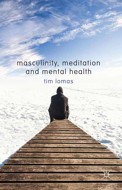 Masculinity, Meditation and Mental Health