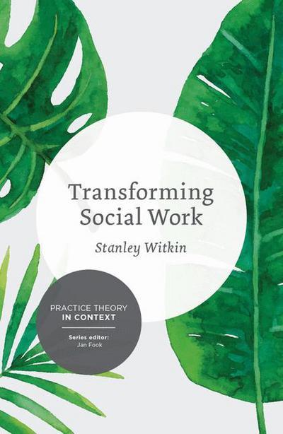 Transforming Social Work