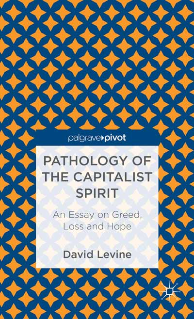 Pathology of the Capitalist Spirit
