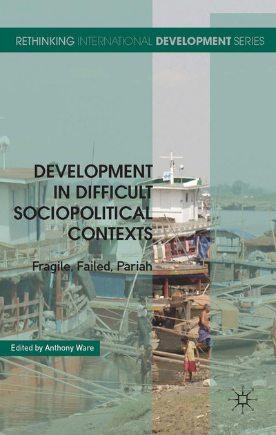 Development in Difficult Sociopolitical Contexts