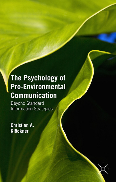 The Psychology of Pro-Environmental Communication
