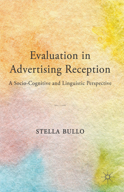 Evaluation in Advertising Reception