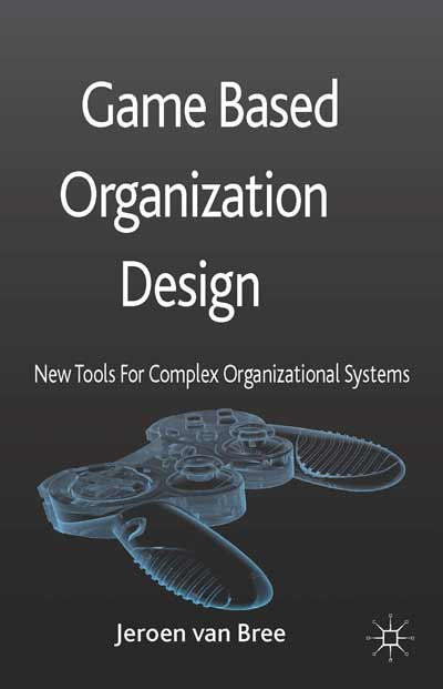 Game Based Organization Design