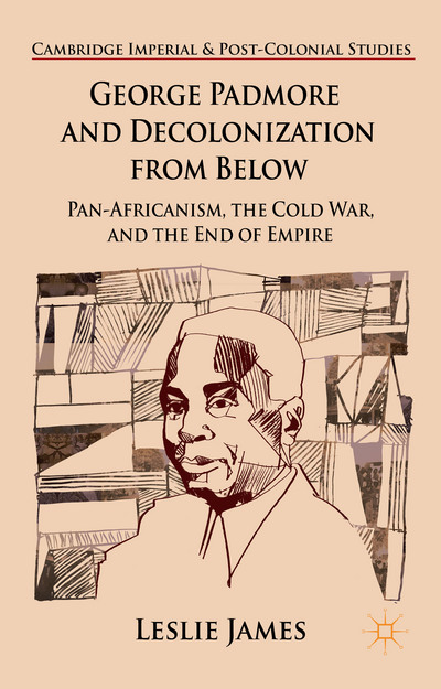 George Padmore and Decolonization from Below