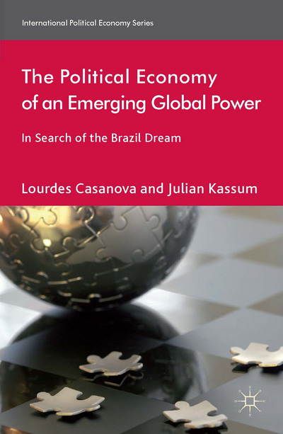 The Political Economy of an Emerging Global Power