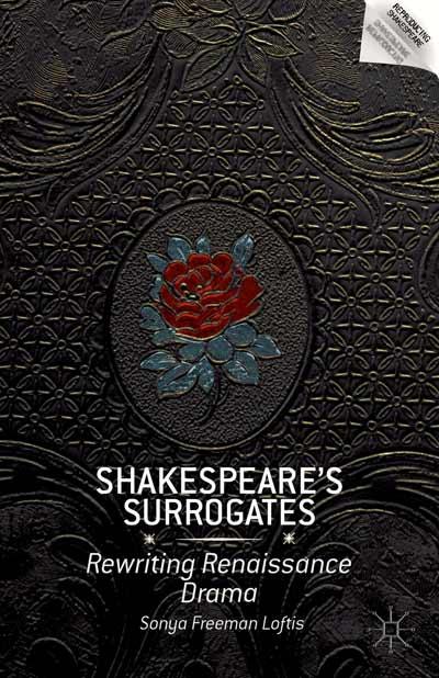Shakespeare's Surrogates