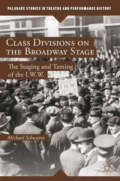 Class Divisions on the Broadway Stage