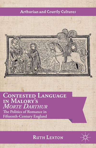 Contested Language in Malory's Morte Darthur
