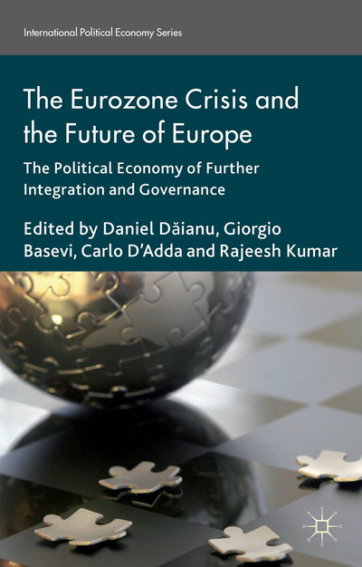 The Eurozone Crisis and the Future of Europe