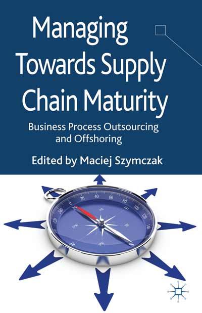 Managing Towards Supply Chain Maturity