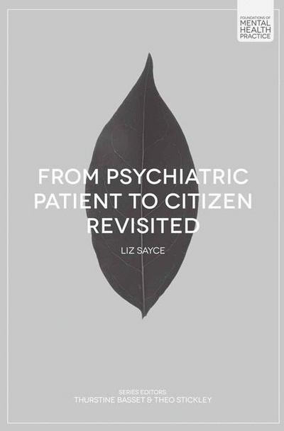 From Psychiatric Patient to Citizen Revisited