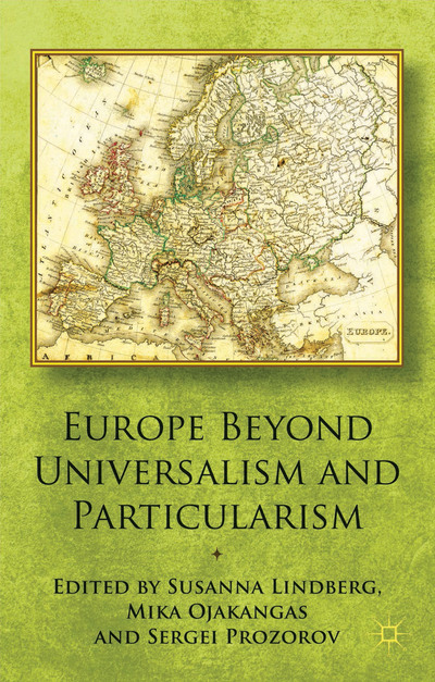 Europe Beyond Universalism and Particularism