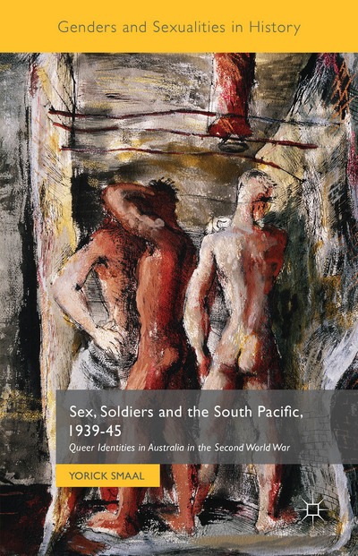 Sex, Soldiers and the South Pacific, 1939-45