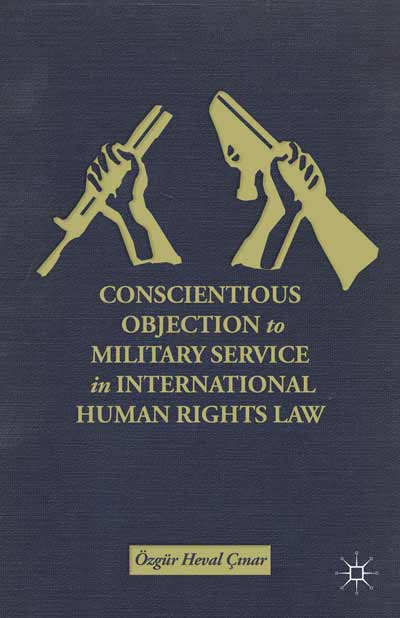 Conscientious Objection to Military Service in International Human Rights Law