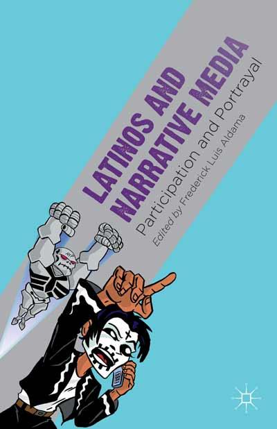 Latinos and Narrative Media