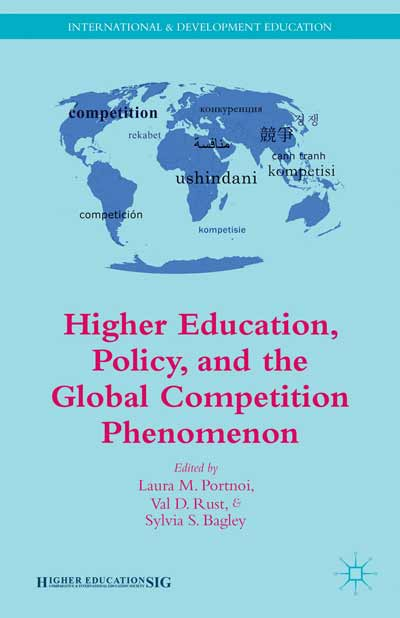 Higher Education, Policy, and the Global Competition Phenomenon