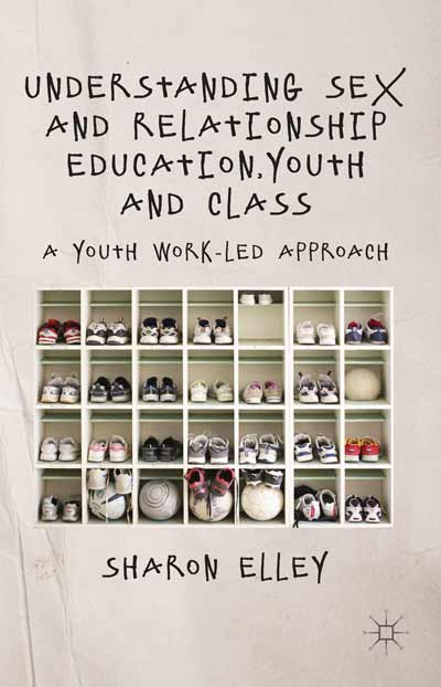 Understanding Sex and Relationship Education, Youth and Class