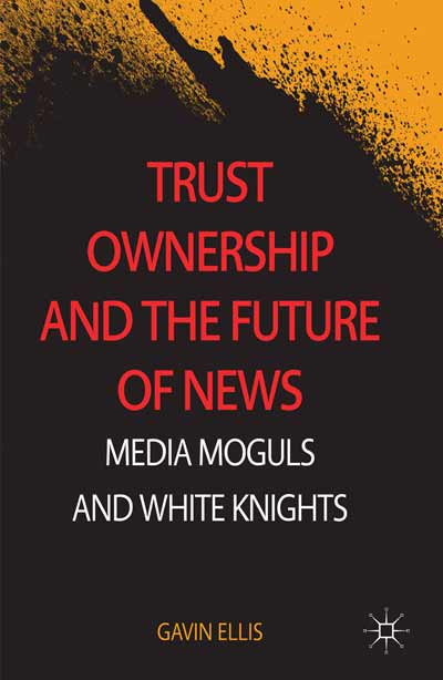Trust Ownership and the Future of News