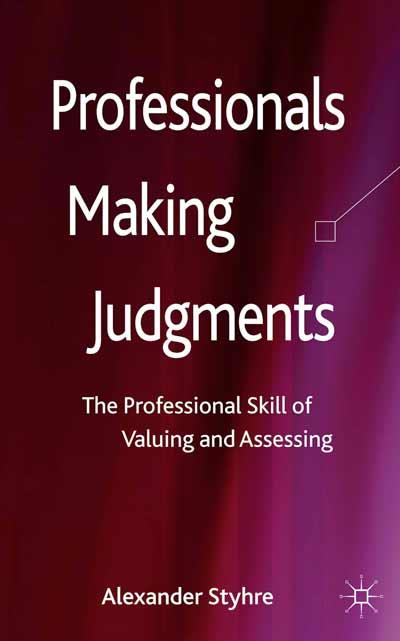 Professionals Making Judgments