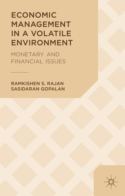 Economic Management in a Volatile Environment