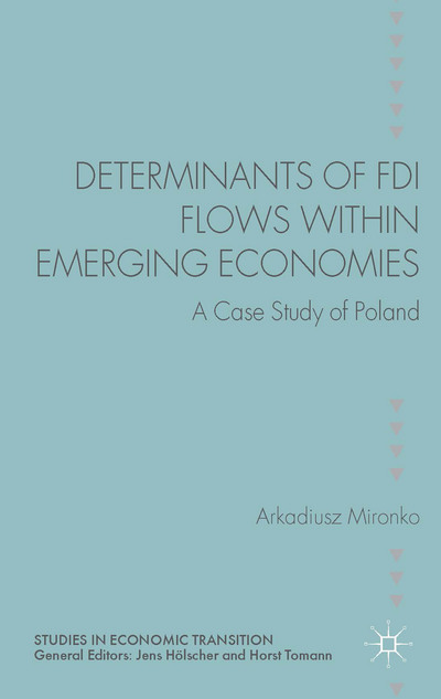 Determinants of FDI Flows within Emerging Economies