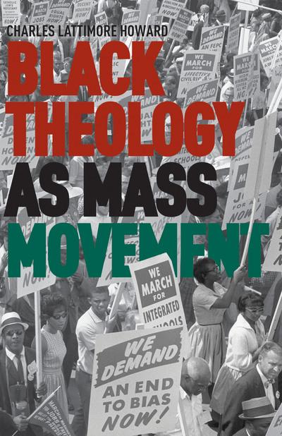 Black Theology as Mass Movement