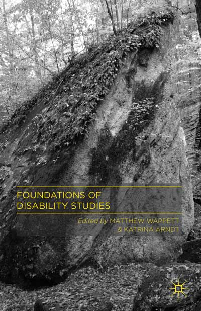 Foundations of Disability Studies