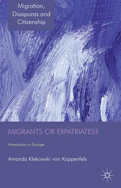 Migrants or Expatriates?