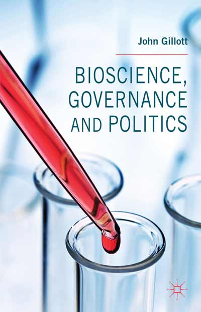 Bioscience, Governance and Politics