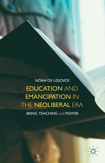 Education and Emancipation in the Neoliberal Era