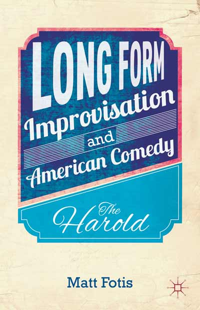 Long Form Improvisation and American Comedy