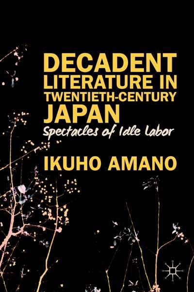 Decadent Literature in Twentieth-Century Japan