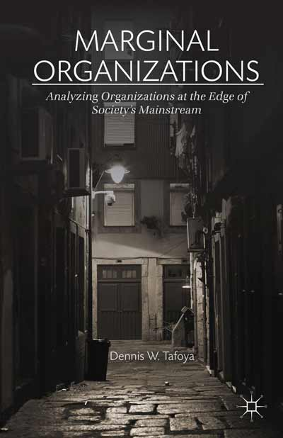 Marginal Organizations