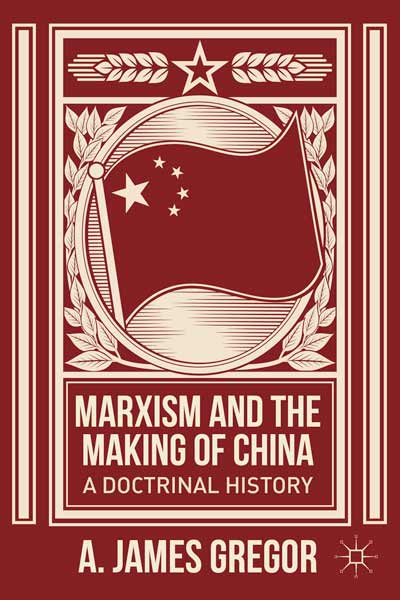 Marxism and the Making of China
