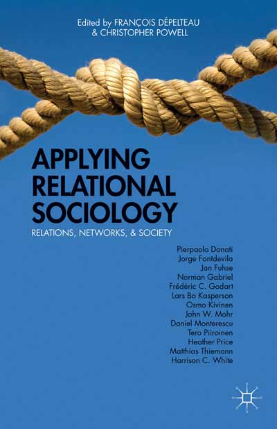 Applying Relational Sociology