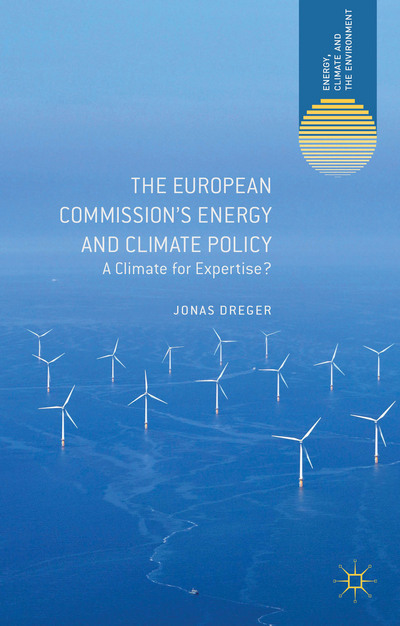 The European Commission's Energy and Climate Policy
