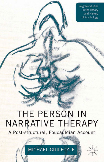 The Person in Narrative Therapy