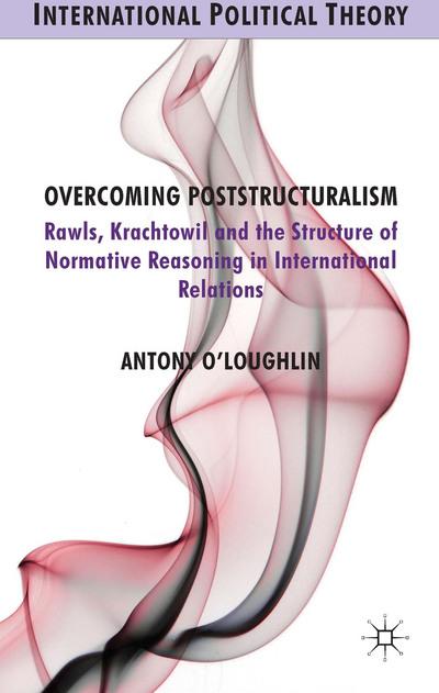 Overcoming Poststructuralism