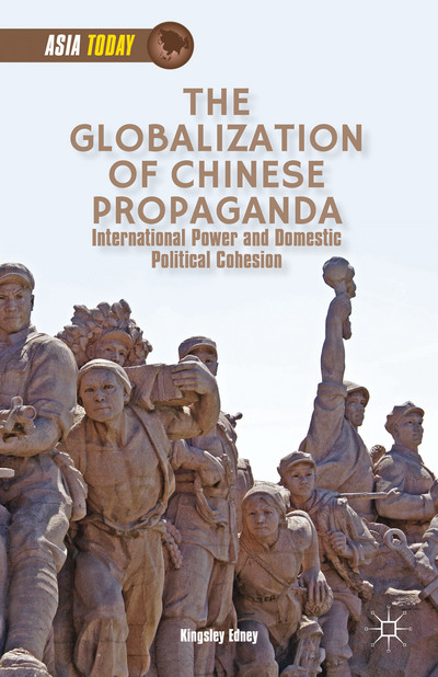 The Globalization of Chinese Propaganda