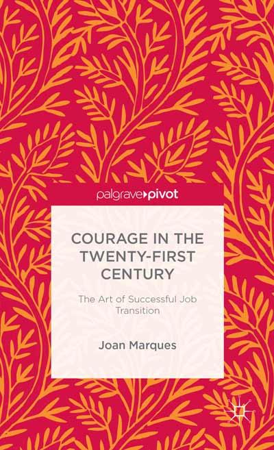 Courage in the Twenty-First Century