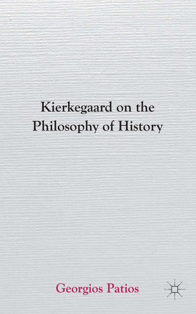 Kierkegaard on the Philosophy of History