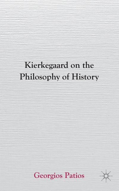 Kierkegaard on the Philosophy of History
