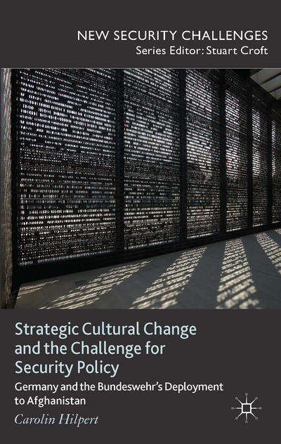 Strategic Cultural Change and the Challenge for Security Policy